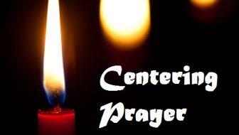 Adult Formation – Centering Prayer July 31st 10:15am